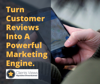 Turn Customer Reviews Into A Powerful Marketing Engine